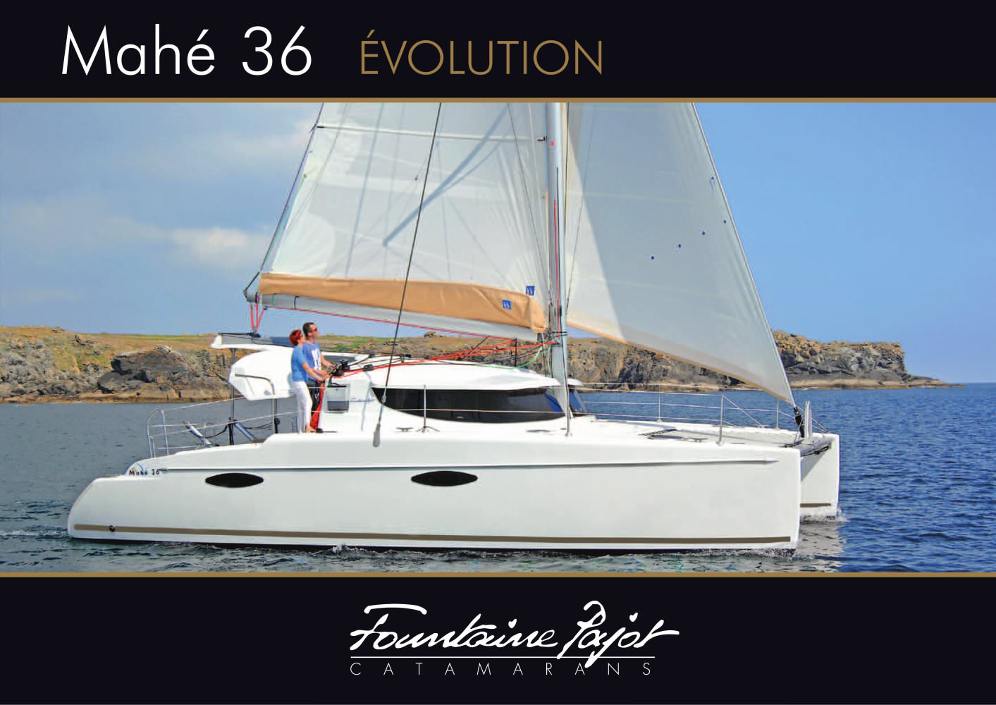 MAHE 36 EVOLUTION 2010 - Fountaine Pajot. See other catalogues for Fountaine ...