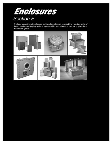 Industrial hazardous enclosures