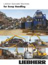 Liebherr Specialist Machines for Scrap Handling
