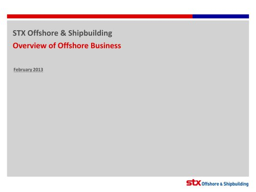 Overview of STX Shipyard Facilities