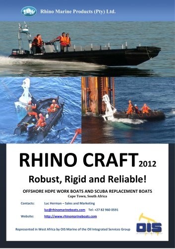 Rhino Craft 2012: Far more than a RIB - Robust, Rigid and Reliable !