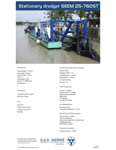 Stationary dredger SEEM 25-760ST