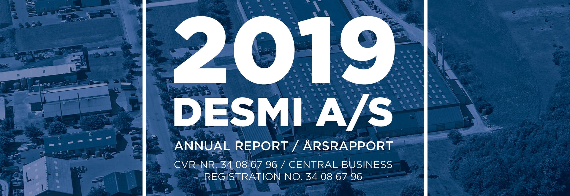 Annual Report 2019 DESMI A/S - In DESMI the result of 2019 is considered very satisfactory