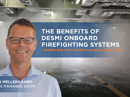 The benefits of DESMI onboard firefighting systems