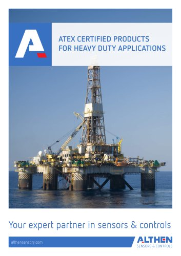 ATEX CERTIFIED PRODUCTS FOR HEAVY DUTY APPLICATIONS