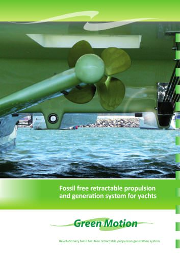 GREEN MOTION fossil free retractable propulsion and generation for yachts