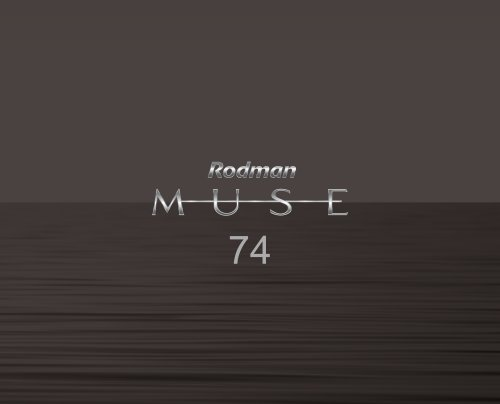 RODMAN MUSE 74 EQUIPMENT