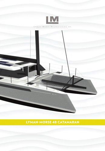LYMAN-MORSE 48 CATAMARAN