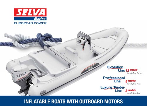 Inflatable Boats with Outboard Motors General Catalogue Evolution Line, Professional Line, Luxury Tender Line