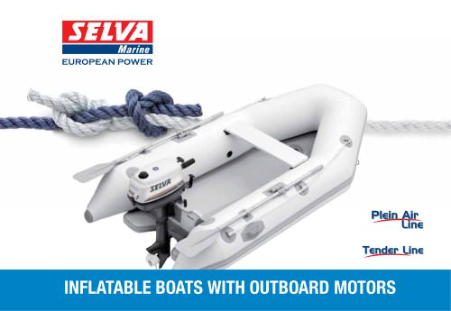 Inflatable Boats with Outboard Motors General Catalogue Plein Air Line, Tender Line