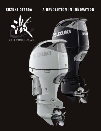 SUZUKI DF350A A REVOLUTION IN INNOVATION