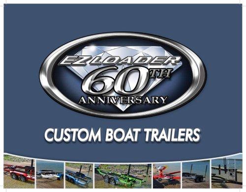 2013 EZ Loader Custom Boat Trailer Catalog