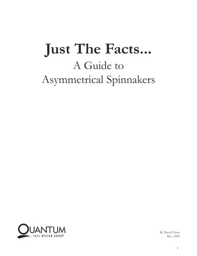 A Guide to Asymmetrical Spinnakers