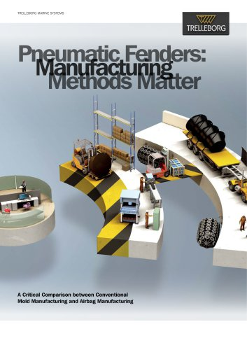 Pneumatic Fenders: Manufacturing Methods Matter Whitepaper