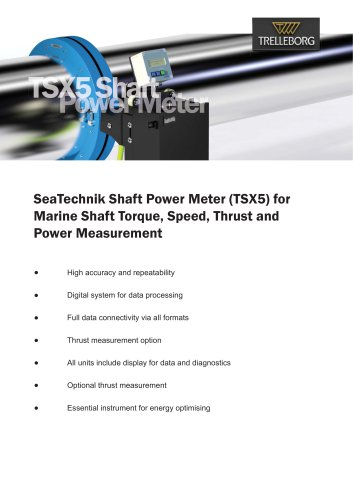 Shaft Power Meter (TSX5) for Marine Shaft Torque, Speed, Thrust and Power Measurement