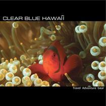 CLEAR BLUE HAWAII   Travel Adventure Gear
