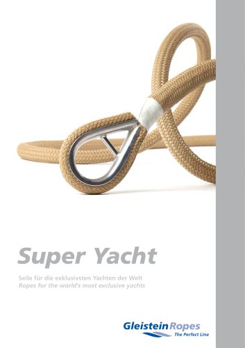 Super Yacht – Ropes for the world's most exclusive yachts