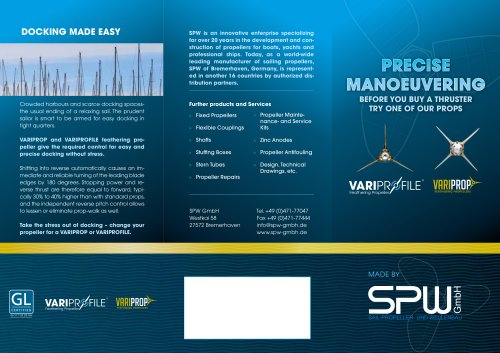 Precise manoeuvering with Variprop and Variprofile