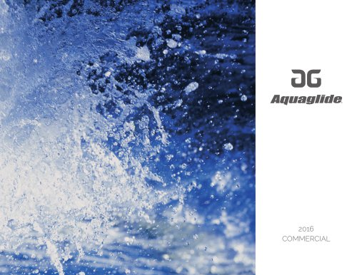 Aquaglide Commercial Catalogue 2016