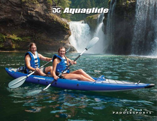 Aquaglide Kayak / SUP / Multisport Range 2015