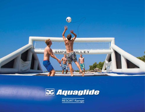 Aquaglide Resort Range Catalogue 2015