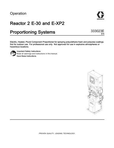 333023E - Reactor 2 E-30 and E-XP2 Proportioning Systems ...