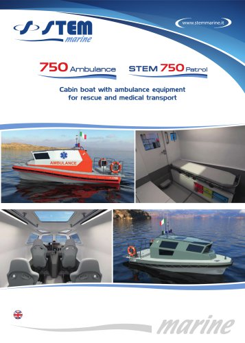 STEM 750 Patrol & 750 Ambulance