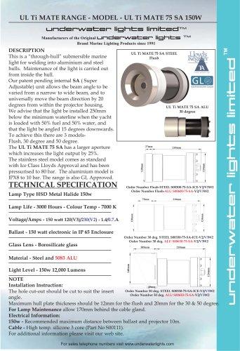 UL Ti MATE 75 150watt SA for Aluminium & Steel Hulls