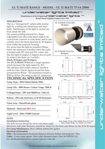 UL Ti MATE 75 250watt SA for Aluminium & Steel Hulls