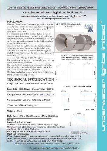 UL Ti MATE 75 WT- 250W/150W