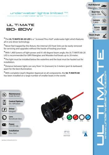 UL Ti MATE 80 20 WATT LED