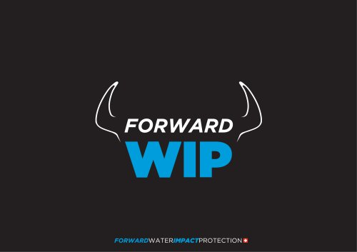 Forward WIP - Water Impact Protection