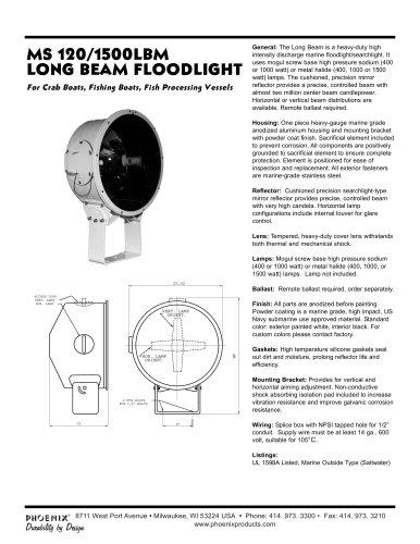 MS 120/1500LBM LONG BEAM FLOODLIGHT