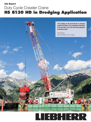 Duty cycle crawler crane HS 8130 HD in dredging application