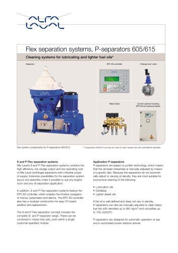 Flex separation systems, P-separators 605/615