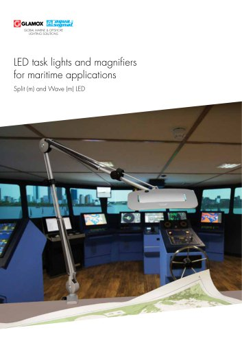 LED task lights and magnifiers for maritime applications