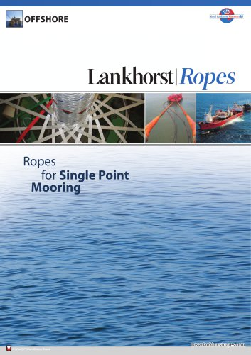 Ropes for Single Point Mooring