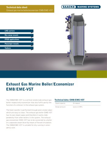 Exhaust Gas Marine Boiler EMB-VST Exhaust Gas Marine Economiser EME-VST