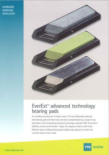 EverEst? advanced technology bearing pads