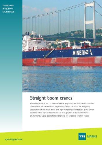 Straight boom cranes