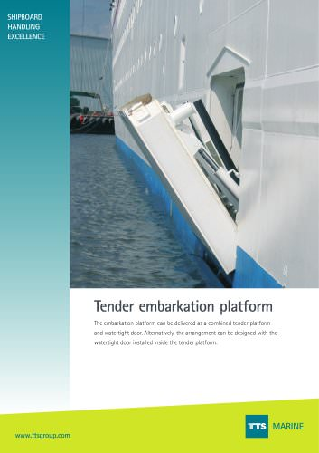 Tender embarkation platform