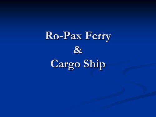 Ro Ro-Pax Ferry