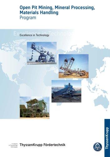 ThyssenKrupp Foerdertechnik - Open Pit Mining, Mineral Processing and Handling