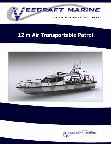 12 m Air Transportable Patrol