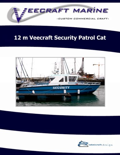 12 m Veecraft Security Patrol Cat