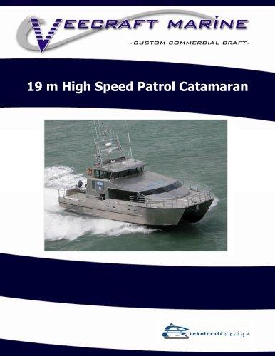 19 m High Speed Patrol Catamaran