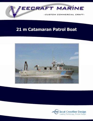 21 m Catamaran Patrol Boat