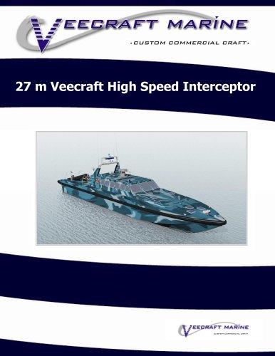 27 m Veecraft High Speed Interceptor