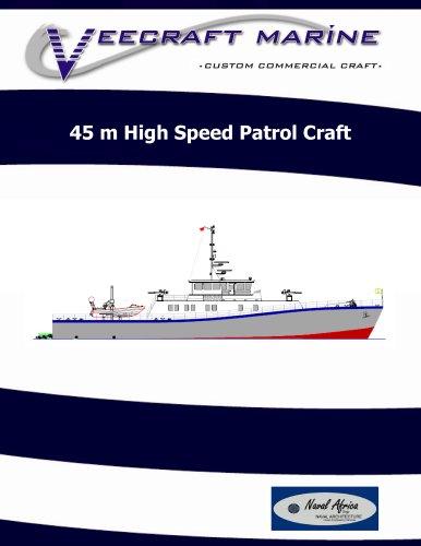 45 m High Speed Patrol Craft