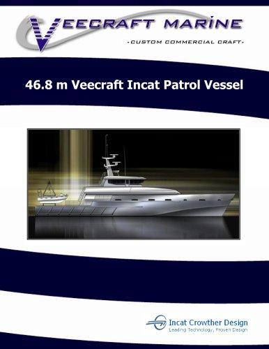 46.8 m Veecraft Incat Patrol Vessel